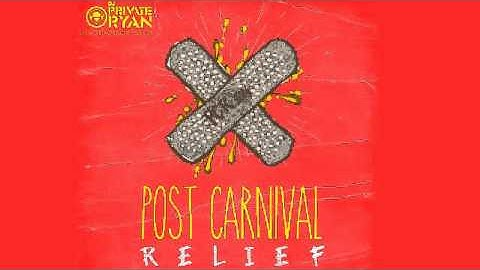 [2014 SOCA] DJ Private Ryan   Post Carnival Relief 2014