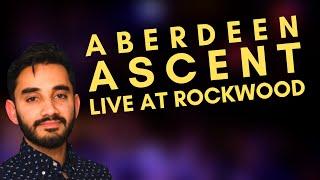 Ascent - Aberdeen feat Shubh Saran