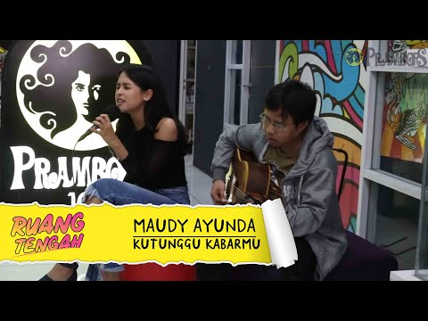 MAUDY AYUNDA - KUTUNGGU KABARMU (LIVE)