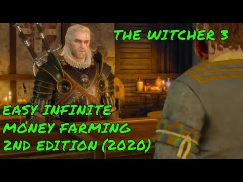 The Witcher 3 Easy Infinite Money Farming 2nd Edition (Plus Best Buying Merchants) 2020
