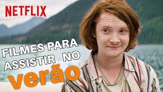 7 filmes para assistir enquanto você foge do calor | Netflix