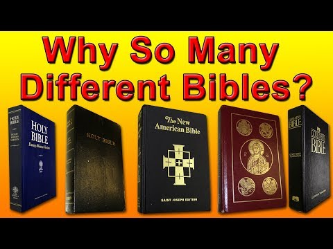 Why So Many Different Bibles?