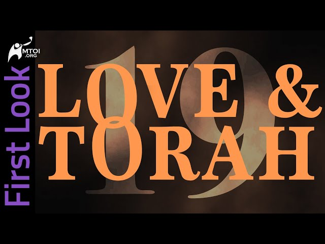 First Look | Love and Torah | Part 19