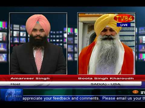 15th August ; India's Independence Day & Sikhs -Boota Singh Kharoudh, SAD (Amritsar)