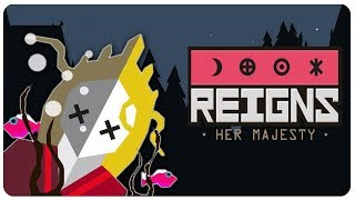 THE QUEEN IS DEAD, Reigns Game Sequel!   Reigns: Her Majesty Gameplay (PC   Mobile)