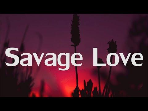 Jason Derulo - Savage Love  ft Jawsh 685