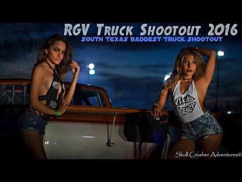 RGV Truck Shootout 2016 - South's Texas Baddest Truck Shootout!!