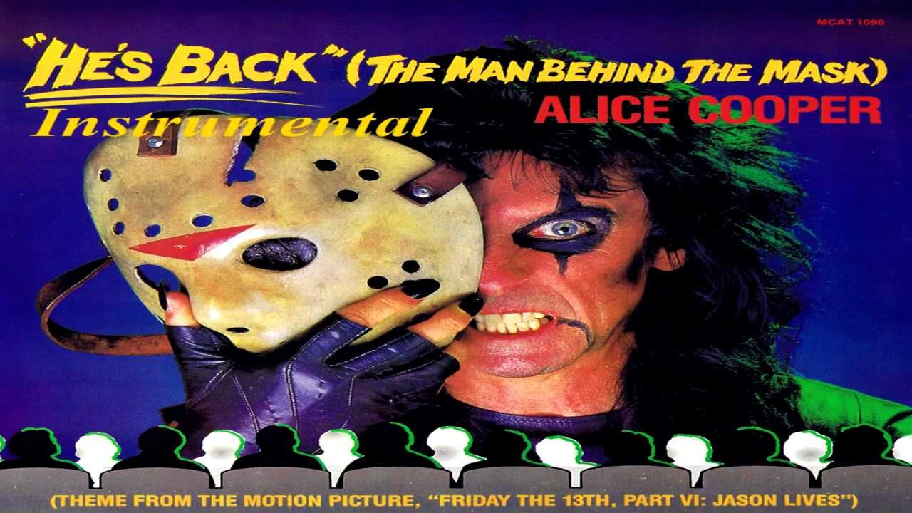 Alice Cooper - He's Back (the Man Behind The Mask) Lyrics ...