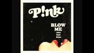 Pink - Blow Me (One Last Kiss) (DUBSTEP Remix) FREE DOWNLOAD