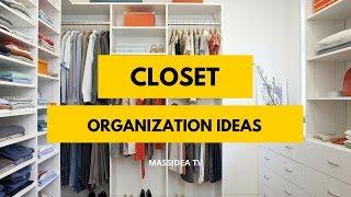 90+ Amazing Closet Organization Ideas for Small Space