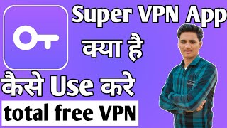 Super VPN App Kaise Chalaye ।। how to use supervpn app।। Supervpn App screenshot 4