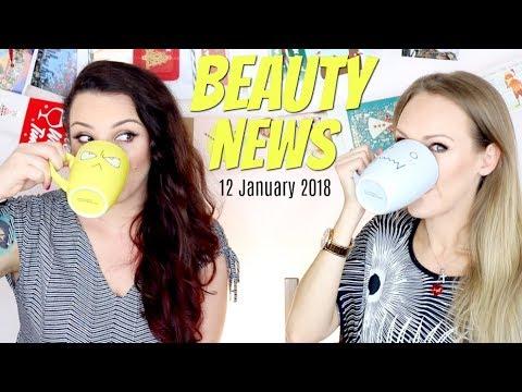 BEAUTY NEWS - 12 January 2018