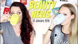 BEAUTY NEWS - 12 January 2018