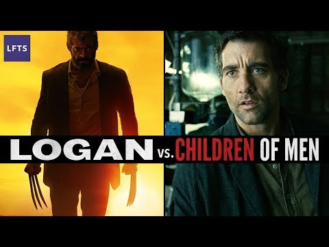 Logan vs Children of Men — The End is in the Beginning