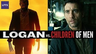 Logan vs. Children of Men —The End is in the Beginning