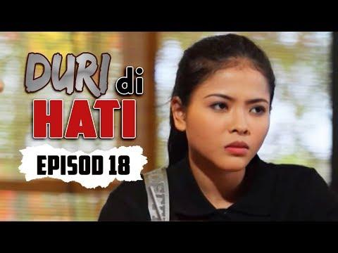 Duri Di Hati | Episod 18
