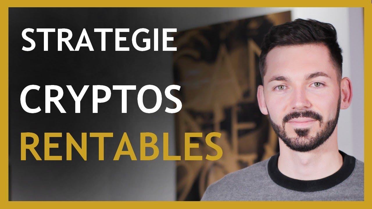 Investir dans les crypto monnaies ?  Stratégie rentable ?