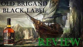 Old Brigand Black Label Rum Review