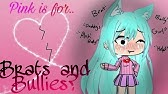 ~*Pink is for Brats and Bullies???*~ (Glmm)