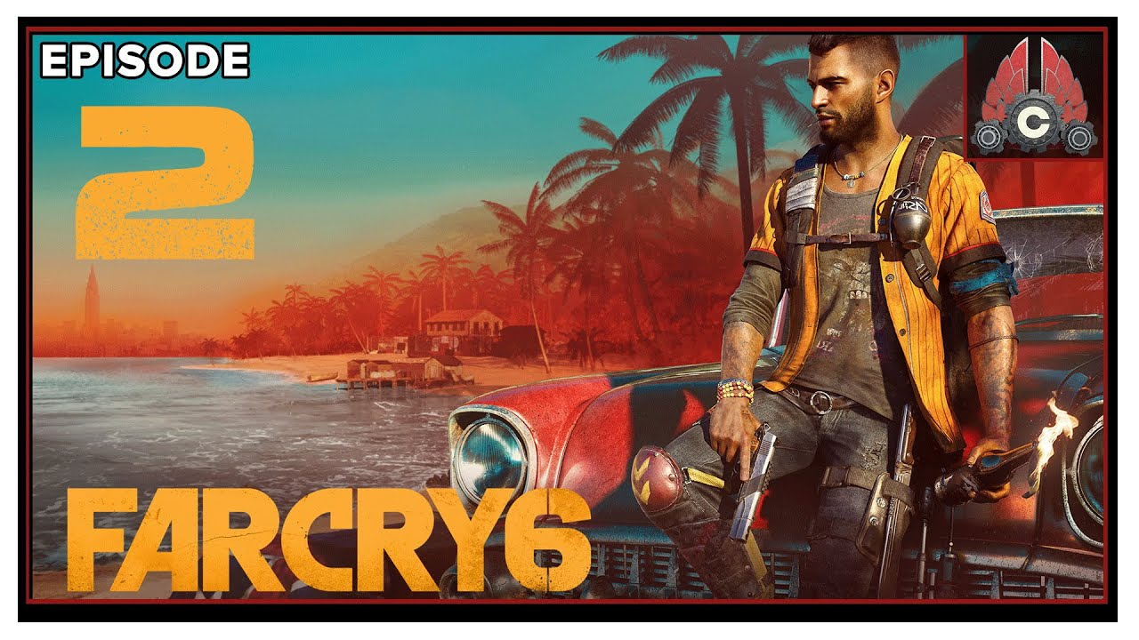 CohhCarnage Plays Far Cry 6 (Sponsored By Ubisoft) - Episode 2