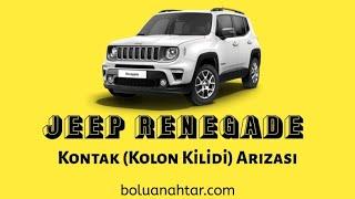 Jeep Renegade - Fiat 500X ESL/ELV Kontak Kolon Kilidi Arızası Tamiri BOLU ANAHTAR