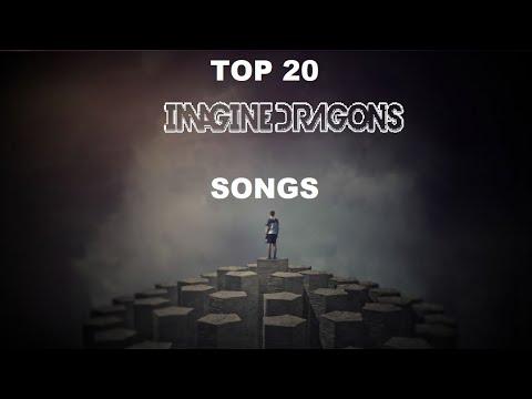 Top 20 Imagine Dragons Songs
