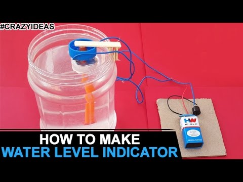 How to Make Water Level Indicator | DIY | Simple and Easy Science Project | Crazy Ideas | Life Hacks