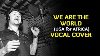 We Are The World USA for Africa Vocal Cover.mp3