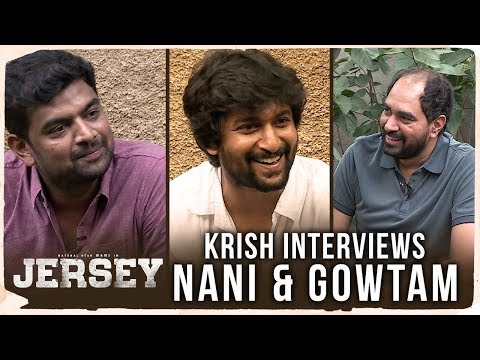 JERSEY - Director Krish Interviews Nani & Director Gowtam Tinnanuri