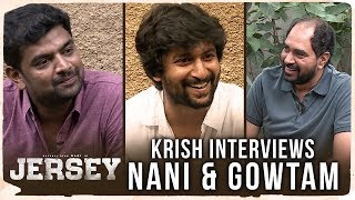 JERSEY Director Krish Interviews Nani & Director Gowtam Tinnanuri