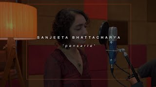 Gambar cover Sanjeeta Bhattacharya - Pensarte (Live Session) // Compass Box Music