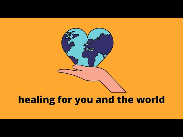 ❤ Healing for you and the world