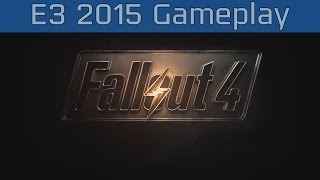 Fallout 4 - E3 2015 Gameplay #1 [HD/60FPS]