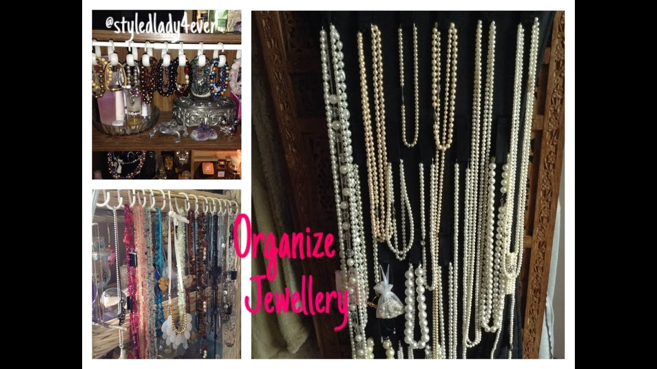 HOW TO ORGANIZE YOUR JEWELLERY - YouTube