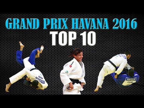 TOP 10 IPPONS | 柔道 Judo Grand Prix Havana 2016 | JudoAttitude