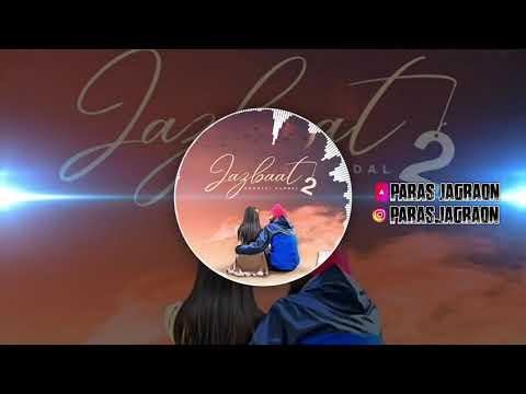 Jazbaat 2 8d audio Amantej hundal ||paras jagraon||