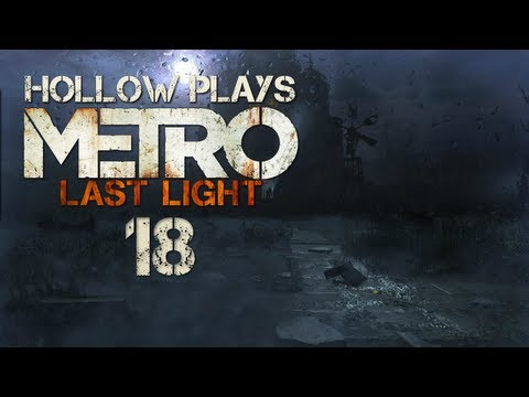 Metro Last Light: A Path For Two