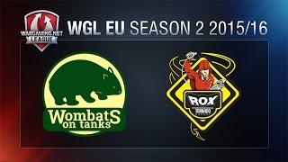 World of Tanks - Grand Final: Wombats vs. Tornado Rox - WGLEU Season 2 2015/16 Finals