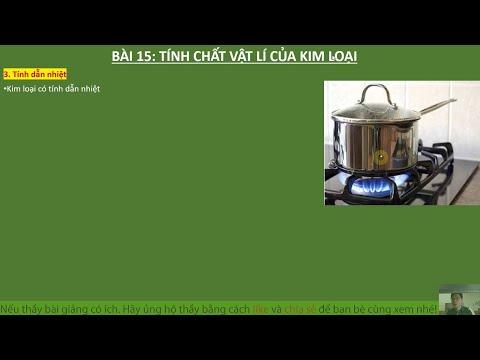 Bài 15 – Tính Chất Vật lí của Kim Loại | Hóa học 9 | Hóa học THCS 89