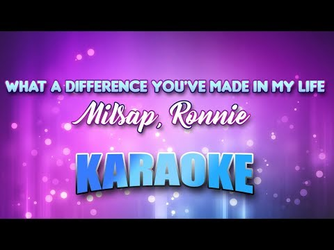 Milsap, Ronnie - What A Difference You've Made In My Life (Karaoke & Lyrics)