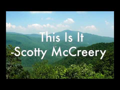 This Is It - Scotty McCreery (Lyrics)