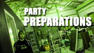 PARTY PREPARATIONS