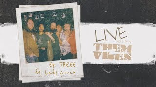 livewiththemvibes-ep-3-ft-lady-couch