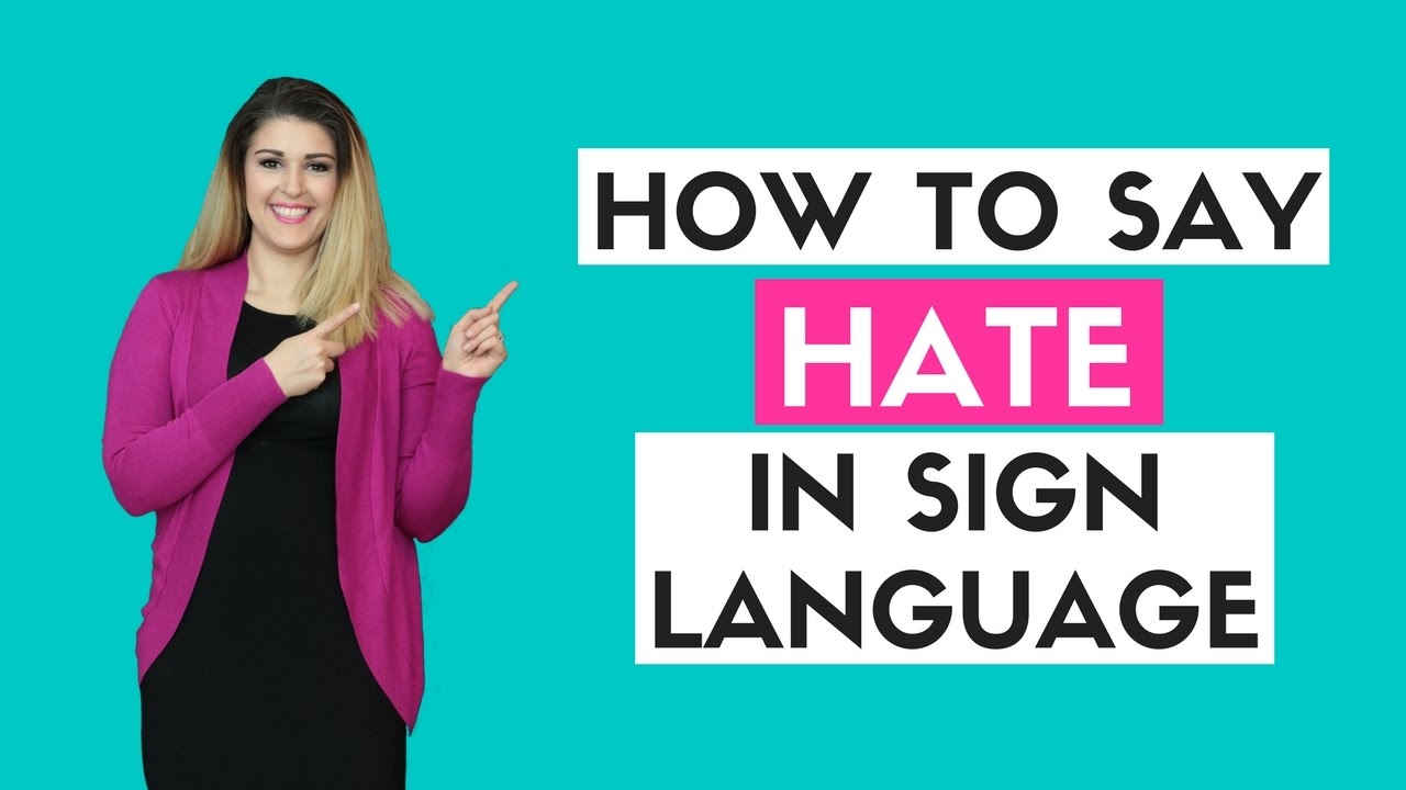 How to say hate in sign language youtube how to say hate in sign language biocorpaavc