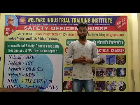 Welfare Industrial Training Institute NEBOSH Course Job Selection