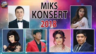 Miks konsert 2018 (2 Qism)