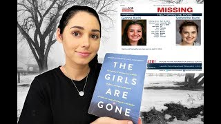 The Girls Are Gone | True Crime Book Review Spoiler Free