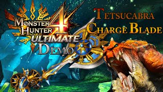 [MH4U DEMO] Monster Hunter 4 Ultimate Demo - Tetsucabra - Charge Blade