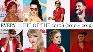 Every Billboard Hot 100 #1 Hit of the 2010s (2010 - 2019)