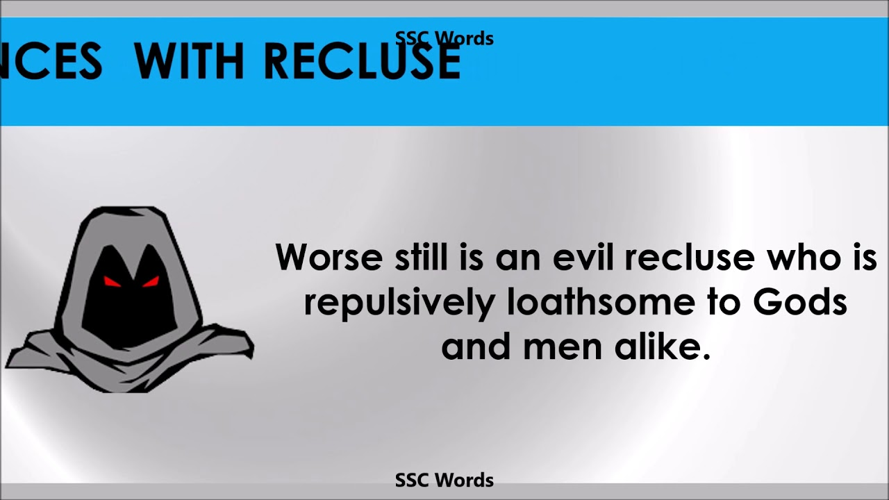 Recluse - Improve English - Meaning and 5 sentences - GRE ...
